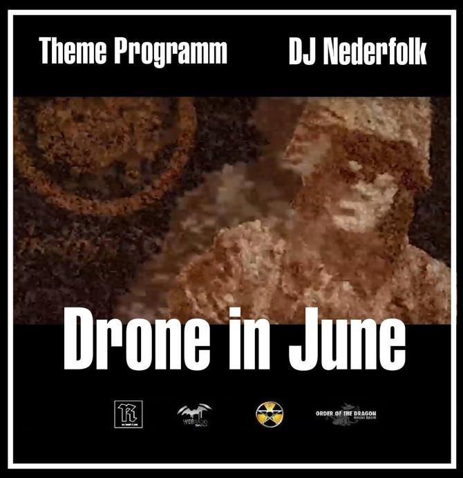 Radio & Podcast :DJ Nederfolk : Drone in June / ambient Neofolk
