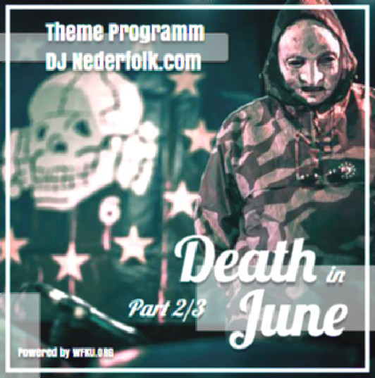 Uploaded : Podcast : Death in June 2/3