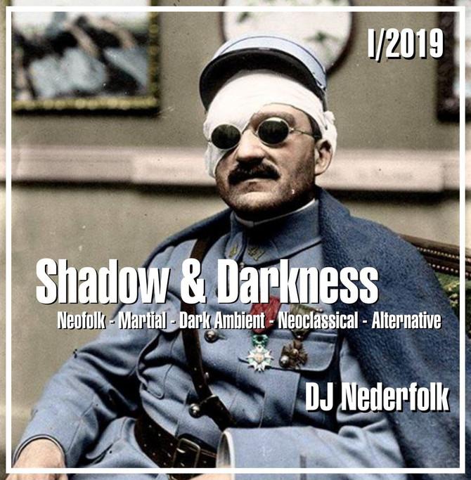 """Radio & Podcast :DJ Nederfolk : Neofolk """"Shadow & Darkness"""" mix January 2019"""