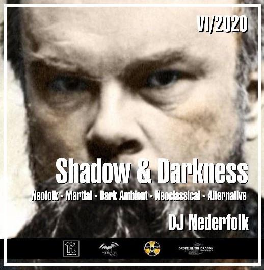 "Radio & Podcast :DJ Nederfolk : Neofolk ""Shadow & Darkness"" mix June 2020"
