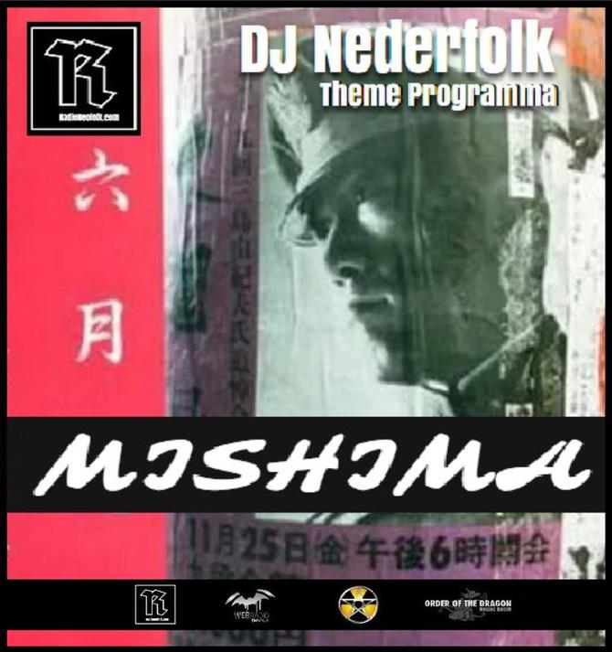 Radio & Podcast :DJ Nederfolk : Theme : Yukio Mishima / Neofolk