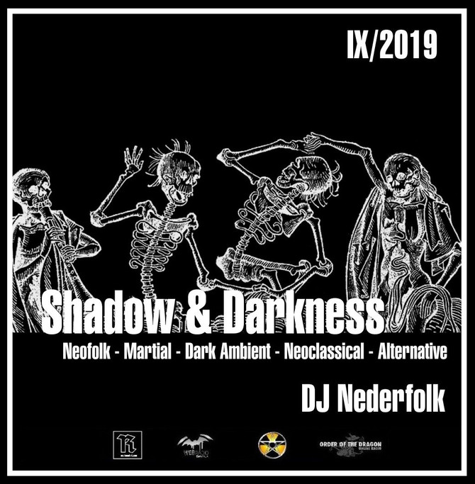 "Radio & Podcast : DJ Nederfolk : Neofolk ""Shadow & Darkness"" mix Septembre 2019"