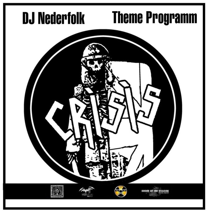 Radio & Podcast : DJ Nederfolk : Crisis - pre Neofolk (Death in June) / punk rock