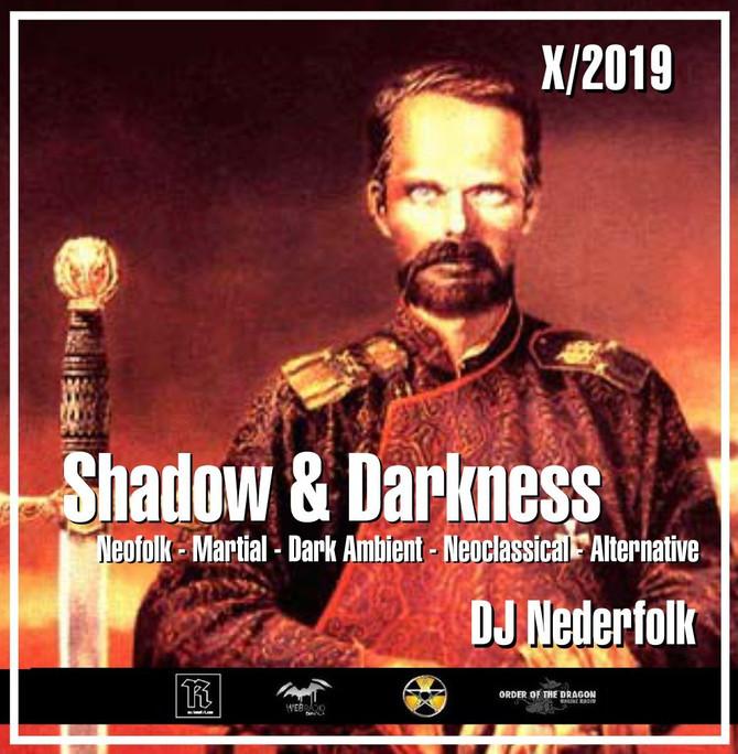 "Radio & Podcast :DJ Nederfolk : Neofolk ""Shadow & Darkness"" mix October 2019"