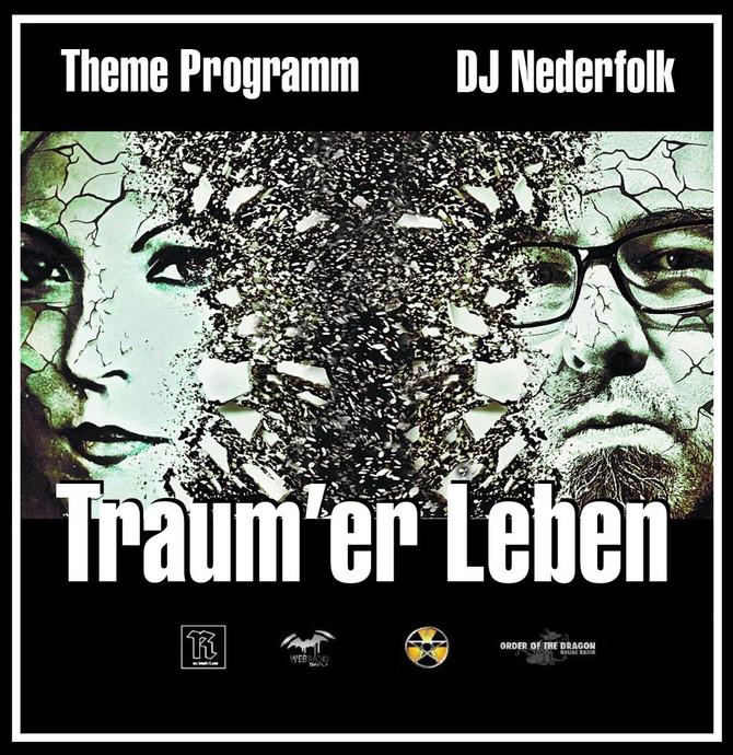 Radio & Podcast :DJ Nederfolk : Theme : Traum'eR Leben