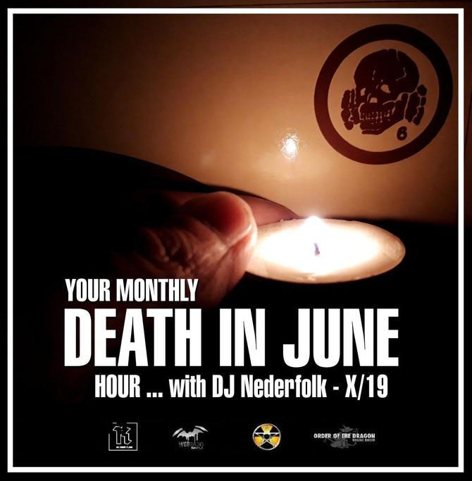 "Radio & Podcast :DJ Nederfolk : DEATH IN JUNE hour 10-2019 ... ""Bring in the Night"""