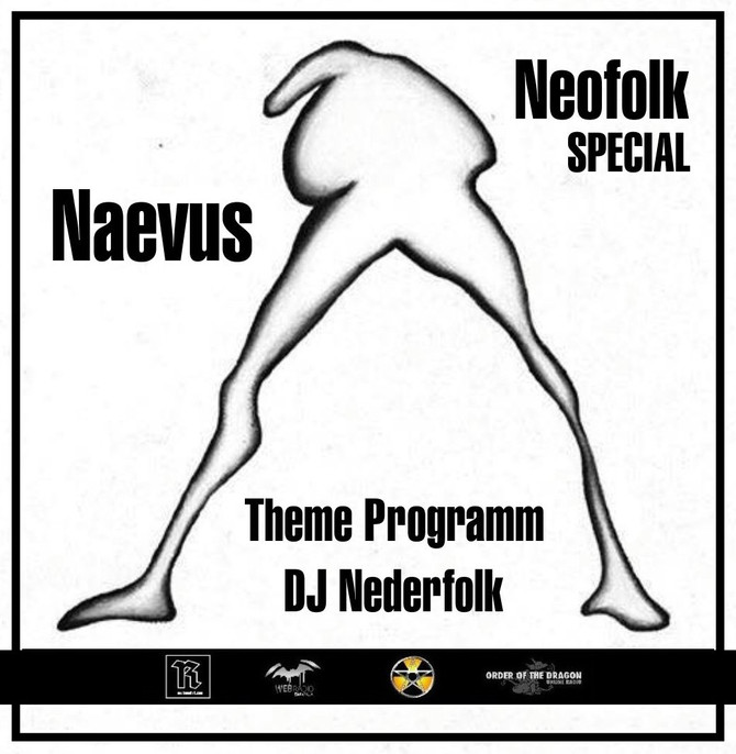 Radio & Podcast : DJ Nederfolk : Naevus / Neofolk UK
