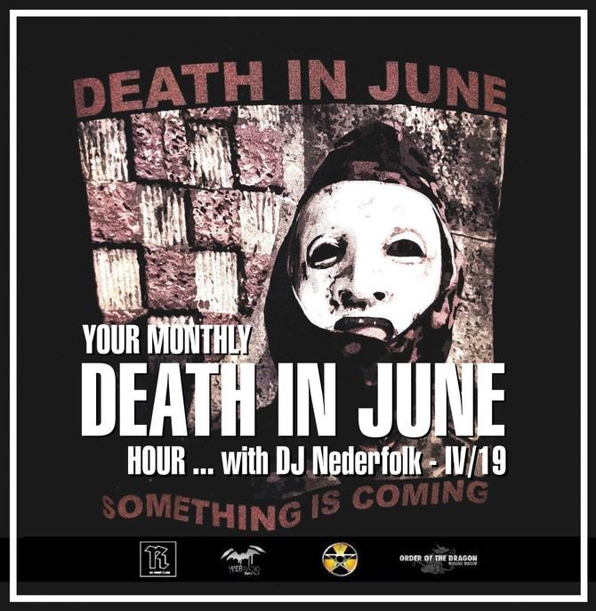 Radio & Podcast :DJ Nederfolk : Your monthly DEATH IN JUNE hour 04/2019