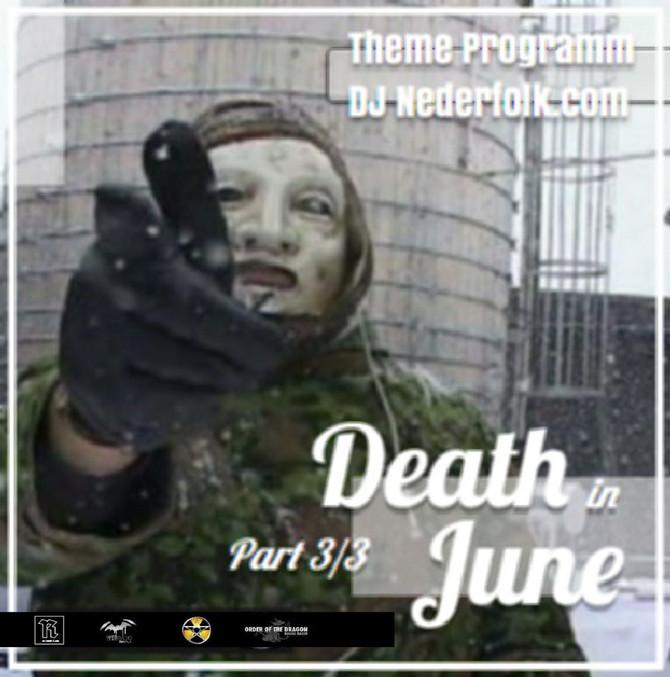 Radio & Podcast :DJ Nederfolk : Thema : Eternal Death In June / part III