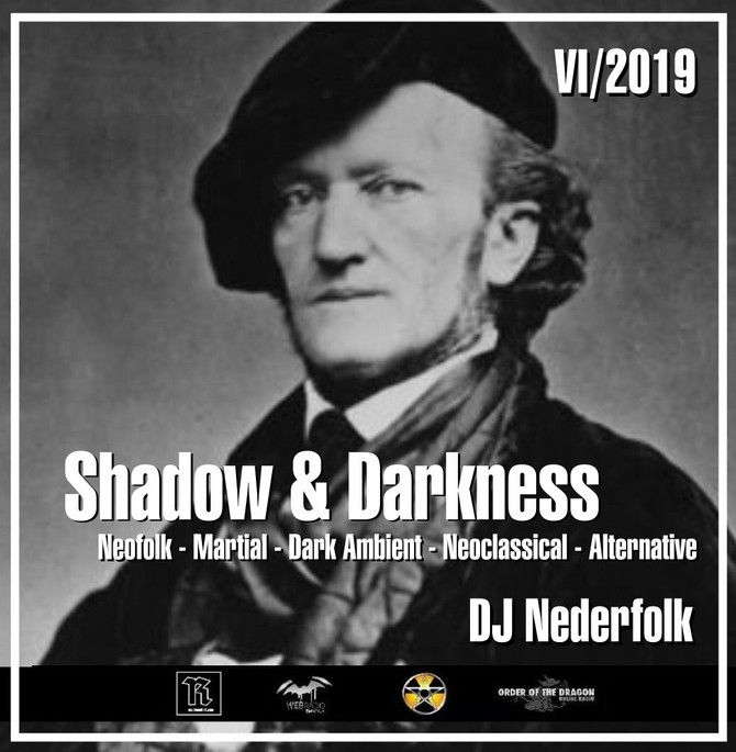 "Radio & Podcast : DJ Nederfolk : Neofolk ""Shadow & Darkness"" mix June  2019"