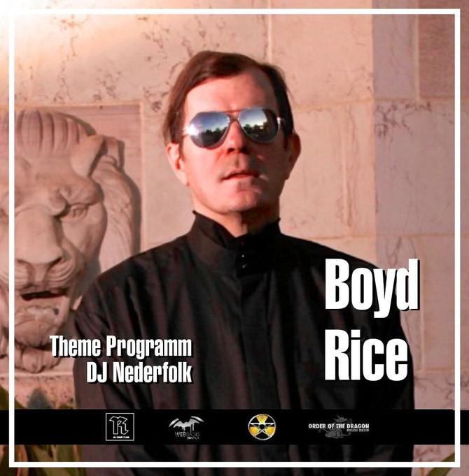 Radio & Podcast :DJ Nederfolk : Boyd Rice / NON special