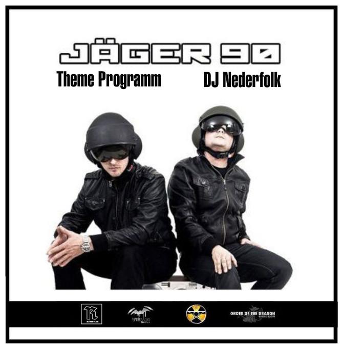 Radio & Podcast : DJ Nederfolk : Theme : Jaeger 90
