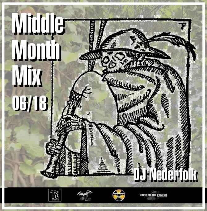 Radio & Podcast : DJ Nederfolk : Middle Month Mix 06-2018