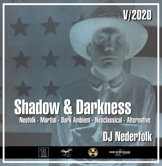 """Radio & Podcast :DJ Nederfolk : Neofolk """"Shadow & Darkness"""" mix May 2020"""