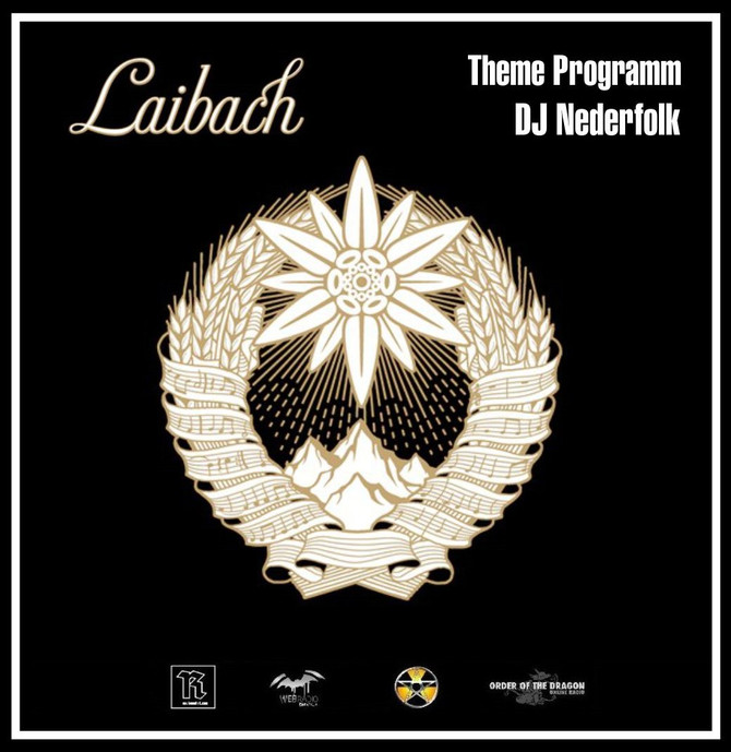 Radio & Podcast : DJ Nederfolk : Theme : Laibach II/II : 'Swift