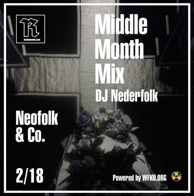 Uploaded : Podcast : Mixcloud : Middle Month Mix 02-2018