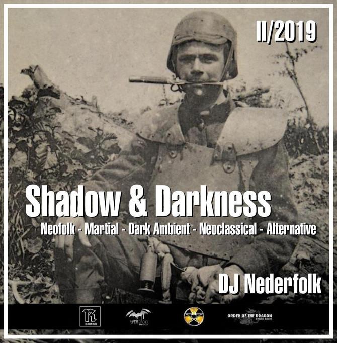 """Radio & Podcast :DJ Nederfolk : Neofolk """"Shadow & Darkness"""" mix February 2019"""