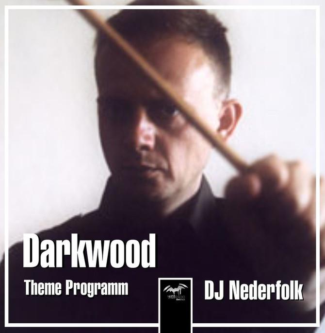 Radio & Podcast : DJ Nederfolk : Darkwood Neofolk special