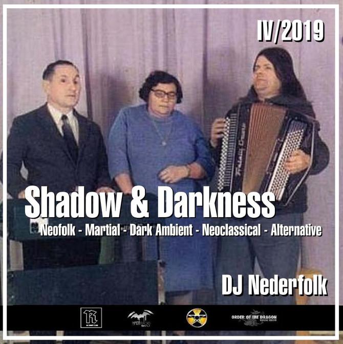 """Radio & Podcast :DJ Nederfolk : Neofolk """"Shadow & Darkness"""" mix April 2019"""