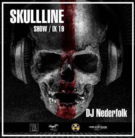 "Radio & Podcast : DJ Nederfolk : Skullline Show ""Shadow & Darkness"" Mix - Septembr"