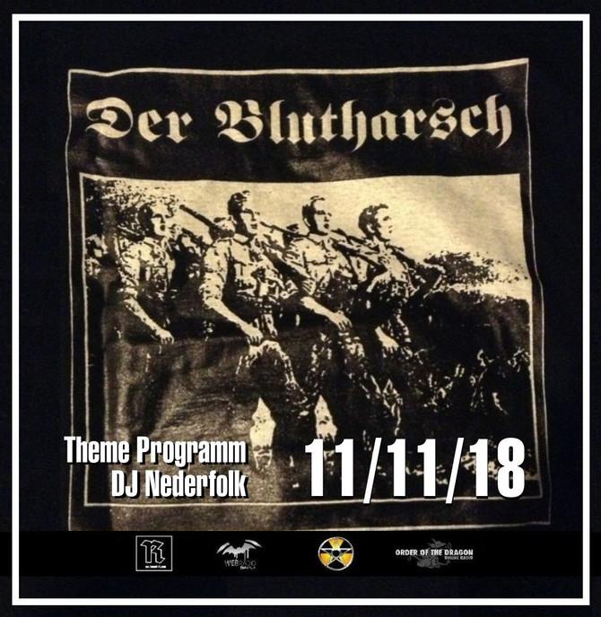 Radio & Podcast :DJ Nederfolk : 11-11-18 : War & Peace - Der Blutharsch+