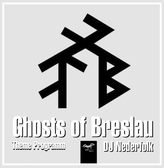 "Radio & Podcast : DJ Nederfolk : ""Ghosts of Breslau"" Special"