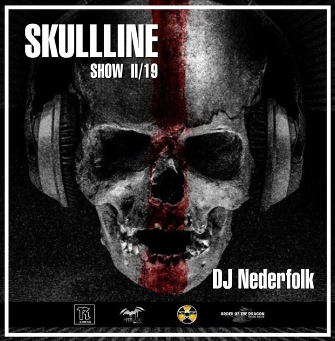 """Radio & Podcast :DJ Nederfolk : Skullline Show """"Shadow & Darkness"""" Mix February 2"""