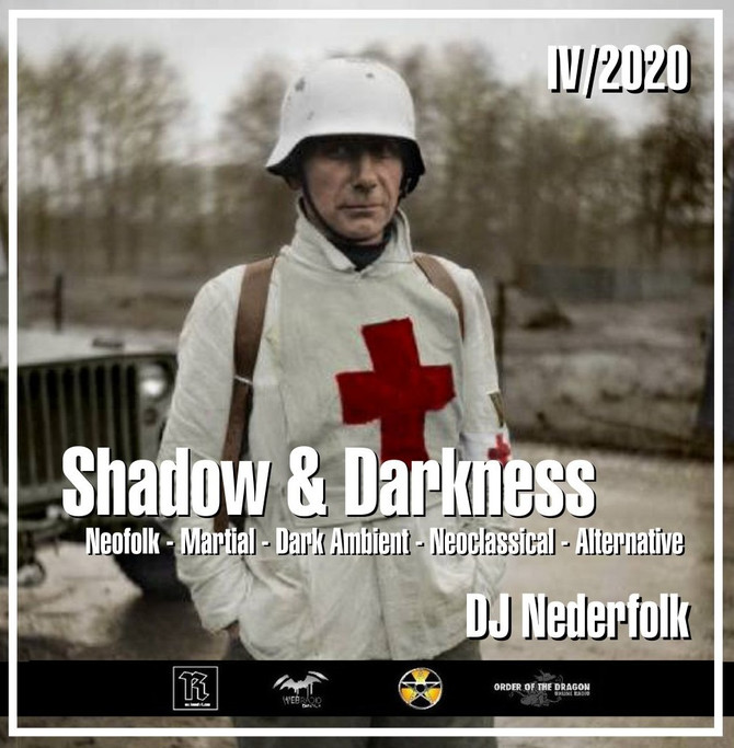 "Radio & Podcast : DJ Nederfolk : Neofolk ""Shadow & Darkness"" mix April 2020"