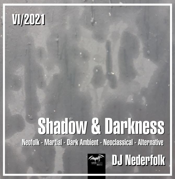 "Radio & Podcast : DJ Nederfolk : Neofolk ""Shadow & Darkness"" mix June 2021"