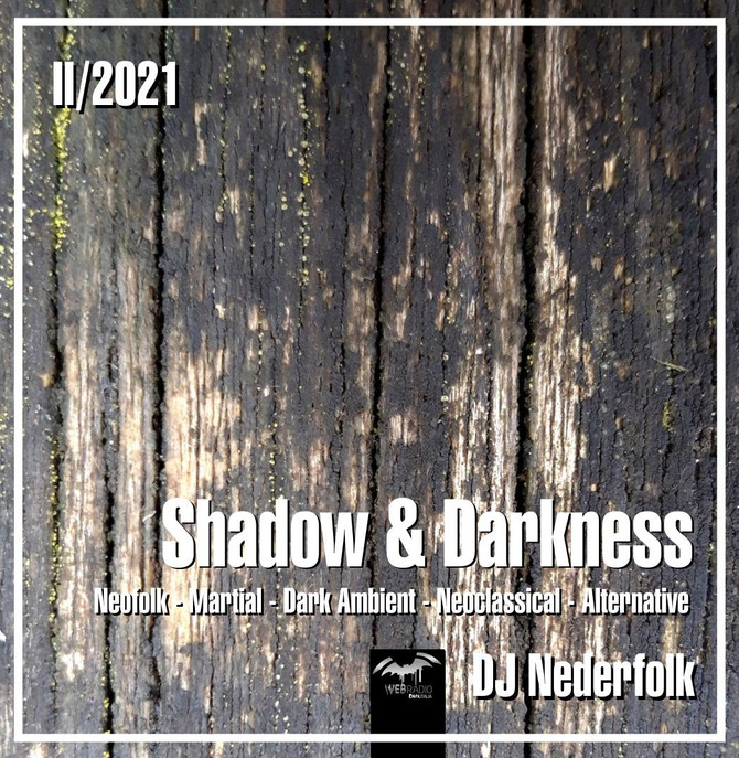 "Radio & Podcast : DJ Nederfolk : Neofolk ""Shadow & Darkness"" mix February 2021"