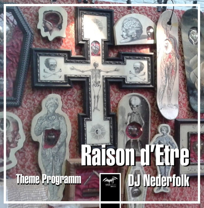 Radio & Podcast : DJ Nederfolk : Raison d'Etre / Dark Ambient