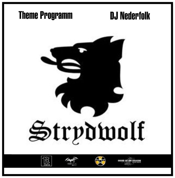 Radio & Podcast : DJ Nederfolk : Neofolk Strydwolf