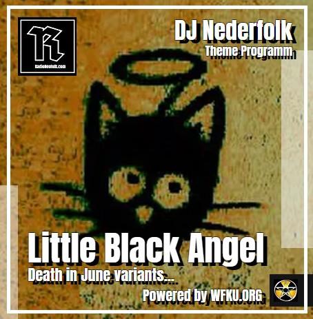 Uploaded : Podcast : SoundCloud : Little Black Angel : Death in June variants