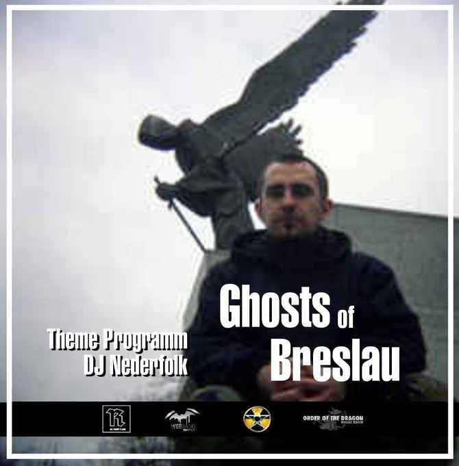 "Radio & Podcast : DJ Nederfolk : ""Ghosts of Breslau"""