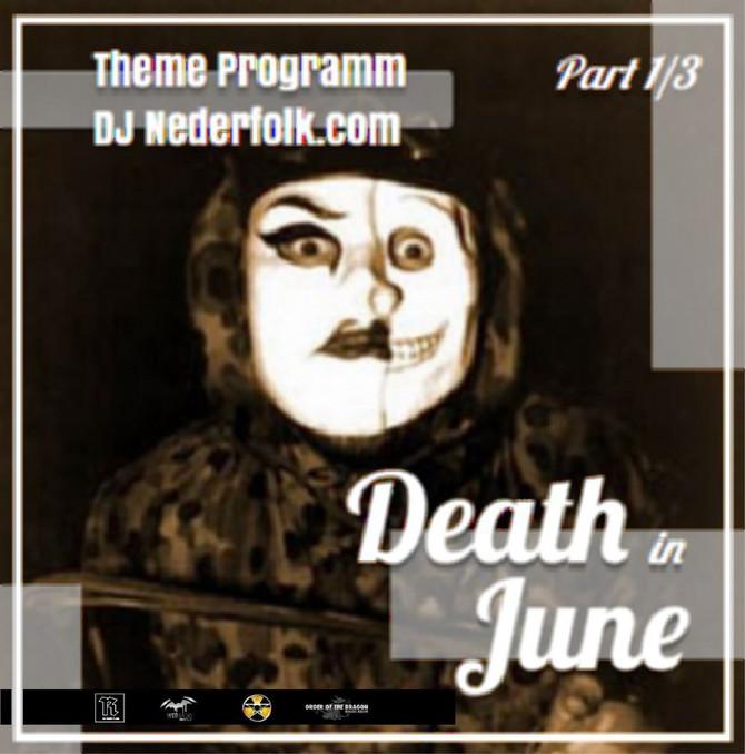 Radio & Podcast :DJ Nederfolk : Thema : Eternal Death In June / part I
