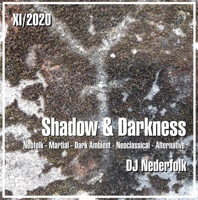 "Radio & Podcast : DJ Nederfolk : Neofolk ""Shadow & Darkness"" mix November 2020"