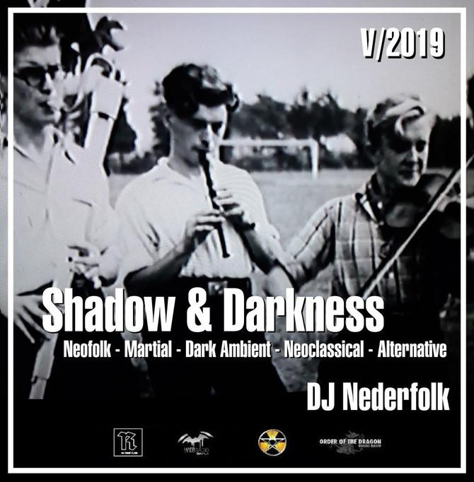 """Radio & Podcast : DJ Nederfolk : Neofolk """"Shadow & Darkness"""" mix May 2019"""