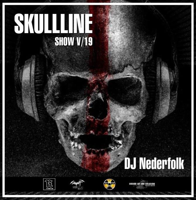 "Radio & Podcast :DJ Nederfolk : Skullline Show ""Shadow & Darkness"" Mix May 2019"