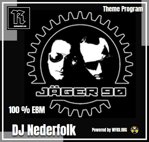 Uploaded : Podcast : Jäger 90 (EBM)