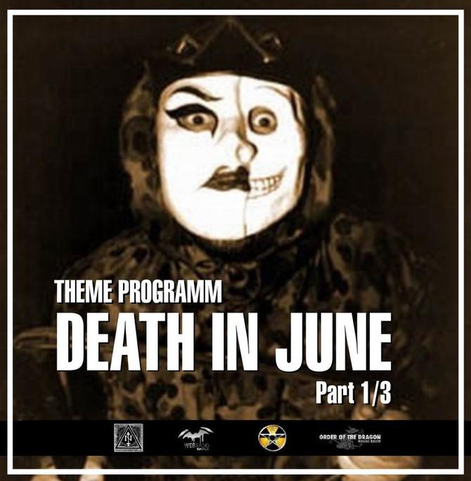 Radio & Podcast :DJ Nederfolk : Thema : Eternal Death In June / Part 1/3