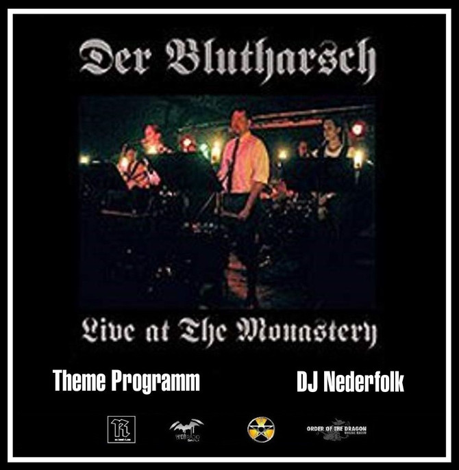 Radio & Podcast : DJ Nederfolk : Der Blutharsch : Live at the Monastery (and more)