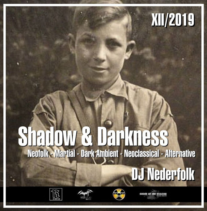 "Radio & Podcast : DJ Nederfolk : Neofolk ""Shadow & Darkness"" mix December 2019"