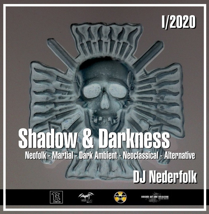 "Radio & Podcast : DJ Nederfolk : Neofolk ""Shadow & Darkness"" mix January 2020"