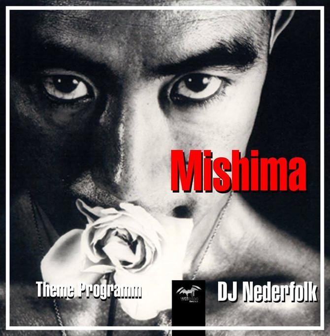 Radio & Podcast : DJ Nederfolk : Theme : Yukio Mishima / Neofolk