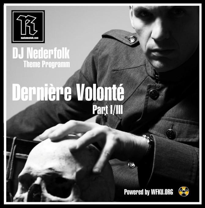 Uploaded : Podcast : Dernière Volonté 1/3
