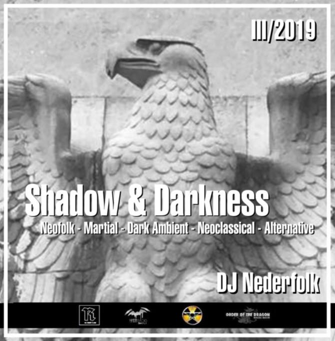 "Radio & Podcast :DJ Nederfolk : Neofolk ""Shadow & Darkness"" mix March 2019"