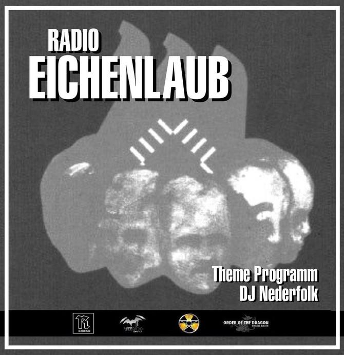 Radio & Podcast :DJ Nederfolk : Theme : Radio Eichenlaub