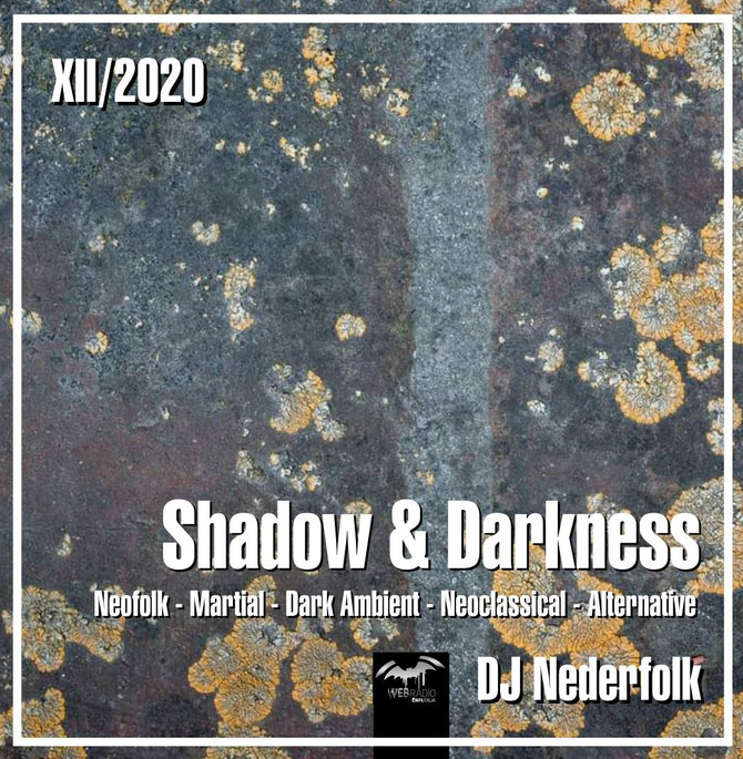 "Radio & Podcast : DJ Nederfolk : Neofolk ""Shadow & Darkness"" mix December 2020"