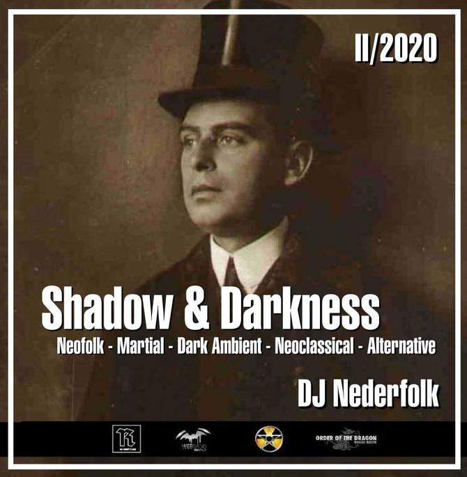 """Radio & Podcast :DJ Nederfolk : Neofolk """"Shadow & Darkness"""" mix February 2020"""