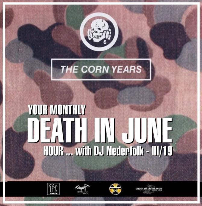Radio & Podcast :DJ Nederfolk : Your monthly DEATH IN JUNE hour 03/2019